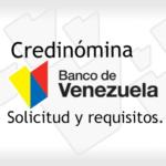 Credinómina del Banco de Venezuela: Solicitud y Requisitos.